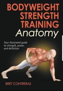 7 Books Worth Reading Bodyweight Strength Training Anatomy