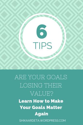 Are Your Goals Losing Value Pin Shikaardeta.wordpress.com