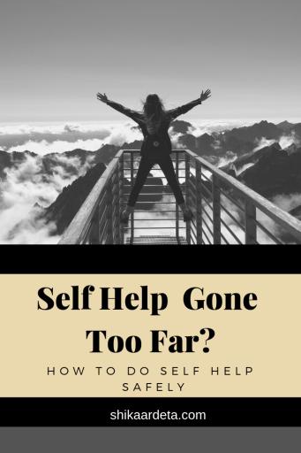 Self Help Gone Too Far Shikaardeta.com Pinterest Image