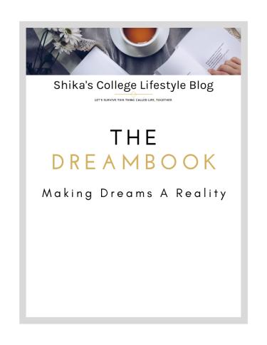 The Dreambook Shika's College Lifestyle Blog Shikaardeta