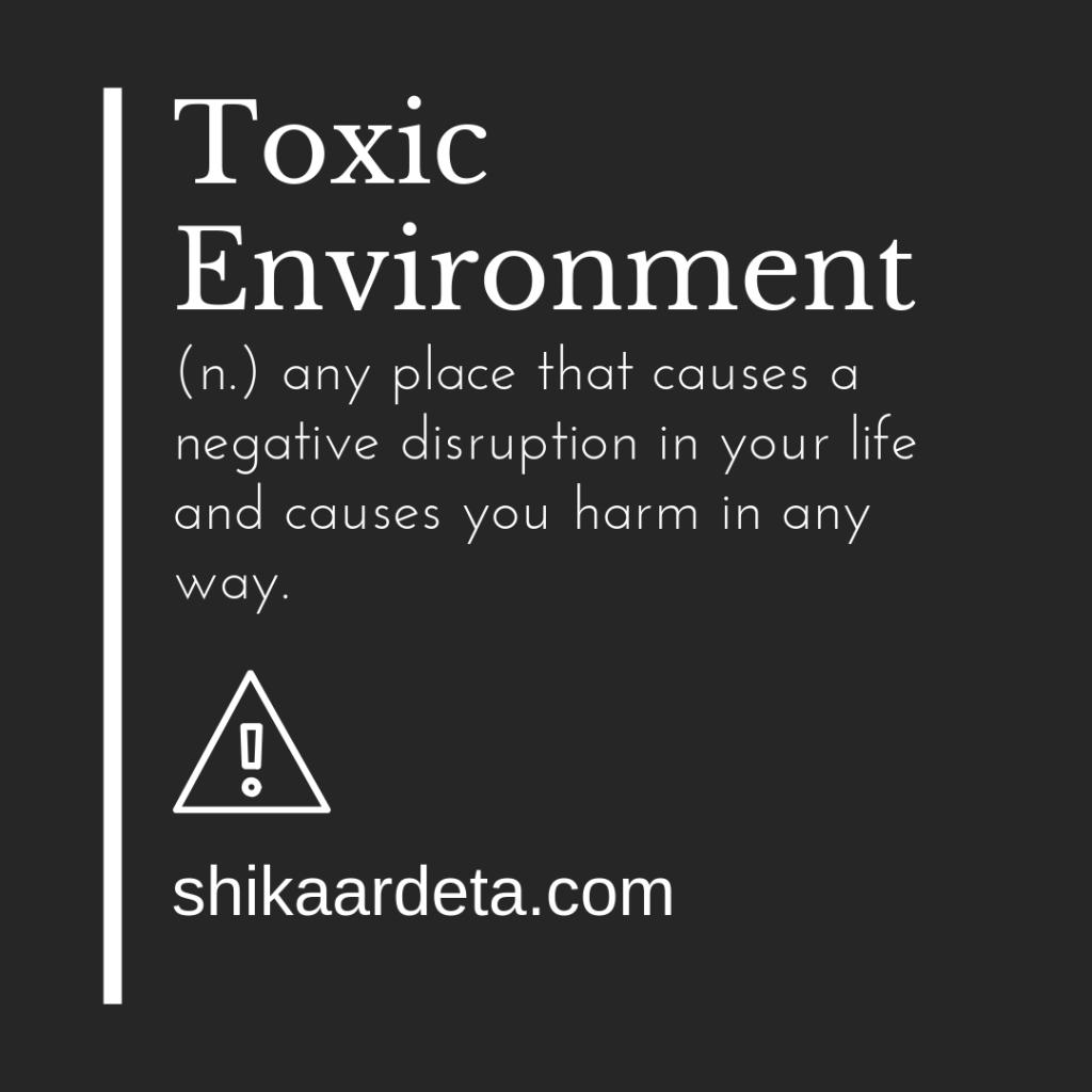 Toxic environment definition Shikaardeta.com